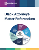 Hinshaw's Black Attorneys Matter Referendum