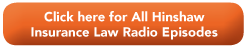 Hinshaw Law Radio All Episodes Button