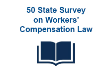 50 State Survey on Workers' Compensation Law