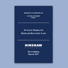 Hinshaw & Culbertson LLP 50 State Primer Medicaid Recovery Laws